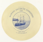[Goodson Gramophone Record Company disc] presented to the Mawson Antarctic Expedition, 1929